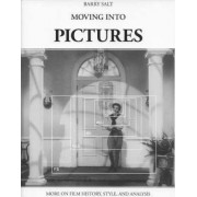 Moving into Pictures by Barry Salt