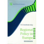 Regional Policy in Europe by S. S. Artobolevskiy