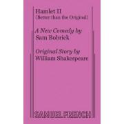 Hamlet II (Better Than the Original)