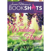 The Wedding Florist: A Radcliffes Story
