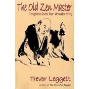 The Old Zen Master by Trevor Leggett