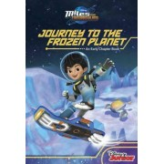 Miles from Tomorrowland Journey to the Frozen Planet by Sheila Higginson