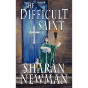 The Difficult Saint by Sharan Newman