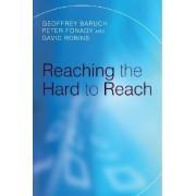Reaching the Hard to Reach by Geoffrey Baruch