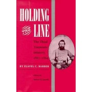 Holding the Line by Flavel C. Barber