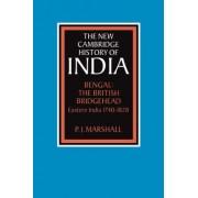 Bengal: The British Bridgehead by Prof. P. J. Marshall