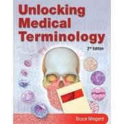 Unlocking Medical Terminology by Bruce S. Wingerd
