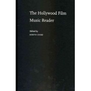 The Hollywood Film Music Reader by Mervyn Cooke