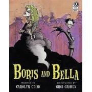 Boris and Bella by Carolyn Crimi