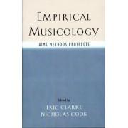 Empirical Musicology by Eric F. Clarke
