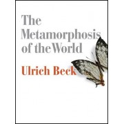 The Metamorphosis of the World: How Climate Change Is Transforming Our Concept of the World