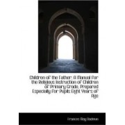 Children of the Father by Frances May Dadmun