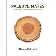 Paleoclimates by Thomas Cronin
