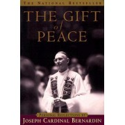 Gift of Peace by Joseph L. Bernardin
