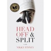 Head Off & Split by Nikky Finney