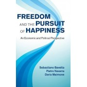 Freedom and the Pursuit of Happiness by Sebastiano Bavetta