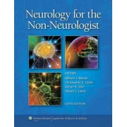 Neurology for the Non-Neurologist by William J. Weiner