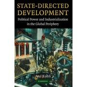 State-Directed Development by Atul Kohli