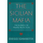 The Sicilian Mafia by Diego Gambetta