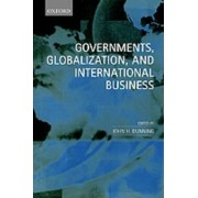 Governments, Globalization and International Business by Professor John H. Dunning