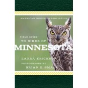 American Birding Association Field Guide to Birds of Minnesota by Laura Erickson