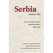 Serbia Since 1989 by Sabrina Petra Ramet