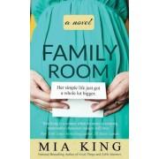 Family Room by Mia King