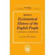 Bede's Ecclesiastical History of the English People by J M Wallace-Hadrill