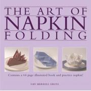 The Art Of Napkin Folding by Gay Merrill Gross