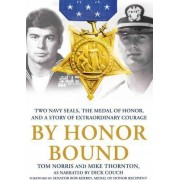 By Honor Bound by Tom Norris