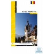 Mergi si vezi - Valea Prahovei - Ghid Turistic