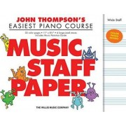 John Thompson's Easiest Piano Course - Music Staff Paper by Associate Professor of Philosophy and Religious Studies John Thompson