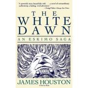 The White Dawn by James A Houston