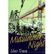 Midsummer Night by Uwe Timm