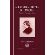 Alexander Forbes of Brechin by Rowan Strong