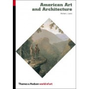 American Art and Architecture by Michael J Lewis