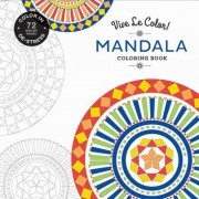 Vive le Color! Mandala (Adult Coloring Book) by Abrams Noterie