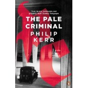 The Pale Criminal by Philip Kerr