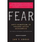 Fear by Jan T. Gross