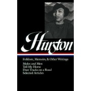 Folklore, Memoirs and Other Writings by Zora Neale Hurston