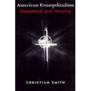 American Evangelicalism by Christian Smith