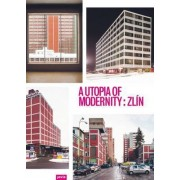 A Utopia of Modernity by Katrin Klingan