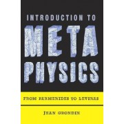 Introduction to Metaphysics by Jean Grondin