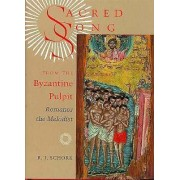 Sacred Song from the Byzantine Pulpit by R.J. Schork