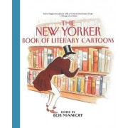 The New Yorker Book of Literary Cartoons by Bob Mankoff
