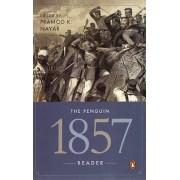 The Penguin 1857 Reader by Pramod K. Nayar
