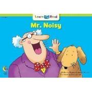 Mr. Noisy by Rozanne Lanczak Williams