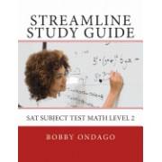 Streamline Study Guide: SAT Subject Test Math Level 2