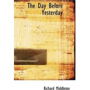 The Day Before Yesterday by Professor of Music Richard Middleton