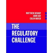 The Regulatory Challenge by Matthew Bishop
